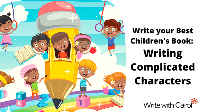 Writing Complicated Characters